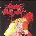Impaler - Alive Beyond the Grave [Audio CD]<br>$368.00