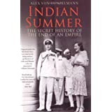 Indian Summer: The Secret History of the End of an Empireby Alex Von Tunzelmann