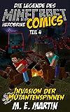 Die Legende des Minecraft Herobrine: Invasion der Mutantenspinnen (Herobrine Minecraft Comics Deutsch 4)