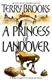 Terry Brooks A Princess of Landover (Magic Kingdom of Landover 6)