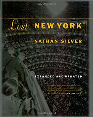 Lost New York, Expanded and Updated Edition (English)