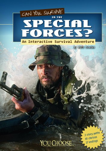 Can You Survive in the Special Forces?: An Interactive Survival Adventure (You Choose: Survival) (Can You Survive compare prices)