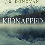 The Beginning: Kidnapped, Book 0 | J.S. Donovan