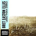 Less Than Zero | Bret Easton Ellis