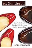 enGendered: God's Gift of Gender Difference in Relationship