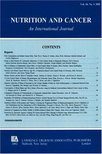 Selenium And Cancer: Larry C. Clark Memorial Issue: A Special Issue Of Nutrition And Cancer (Nutrition And Cancer : An International Journal, Volume 40, Number 1, 2001)