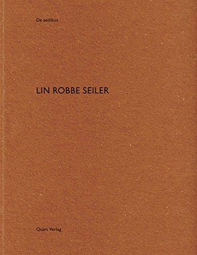 Lin Robbe Seiler (German & French) (De Aedibus) (French and German Edition) [Wirz, Heinz] (Tapa Blanda)