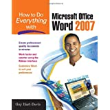 How to Do Everything with Microsoft Office Word 2007by Guy Hart-Davis