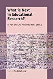 img - for What Is Next in Educational Research? book / textbook / text book