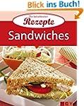 Sandwiches: Die beliebtesten Rezepte