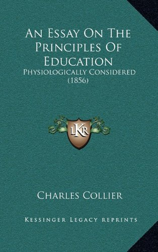 An Essay on the Principles of Education: Physiologically Considered (1856)