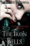 The Iron Bells: Book One in the Demons Gate Trilogy