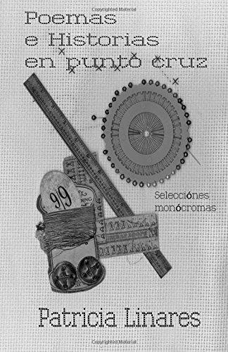 Poemas e historias en punto cruz: Selecciones Monocromas