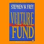 The Vulture Fund | Stephen W. Frey