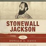 Stonewall Jackson: The Great Generals Series   Donald A. Davis
