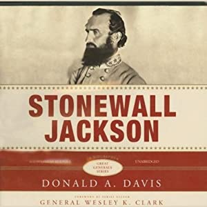 Stonewall Jackson: The Great Generals Series | [Donald A. Davis]