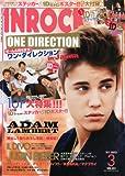 INROCK (イン・ロック) 2013年 03月号 [雑誌]