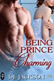 Being Prince Charming (Military Romance) (1Night Stand Series)