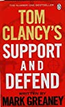 Tom Clancys Support & Defend Ome par Clancy