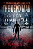 img - for Colder than Hell (Dead Man #16) book / textbook / text book