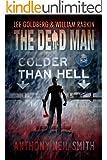 Colder than Hell (Dead Man Book 16)