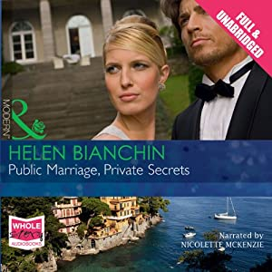Public Marriage, Private Secrets | [Helen Bianchin]