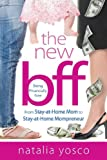 img - for The New Bff: Being Financially Free book / textbook / text book