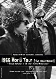 Bob Dylan - 1966 World Tour (The Home Movies)