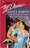 The Pauper And The Pregnant Princess (Silhouette Desire #916) (0373059167) by Nancy Martin