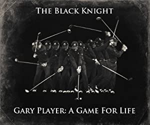 "2013: Gary Player ""A Game for Life"" 3 DVD Set 