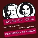 Empfehlungen im Verkauf (Sales-up-Call) | Stephan Heinrich,Nicole Schlösser