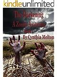The Darkening (The Zombie Awakening Series Book 1)