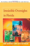 img - for Irresistible Overnights in Florida book / textbook / text book