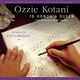 To Honor a Queen: Music of Lili'Uokalani [Import, From US] / Ozzie Kotani (CD - 2002)