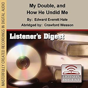 My Double and How He Undid Me Audiobook