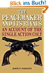 Peacemaker and Its Rivals: An Account...