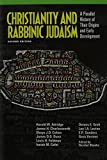 img - for Christianity and Rabbinic Judaism book / textbook / text book