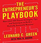 The Entrepreneur's Playbook: More Than 100 Proven Strategies, Tips, and Techniques to Build a Radically Successful Business Hörbuch von Leonard C. Green, Paul B. Brown Gesprochen von: Leonard C. Green, Tim Andres Pabon