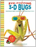 img - for Eye-Popping 3-D Bugs: Phantogram Bugs You Can Practically Touch! book / textbook / text book