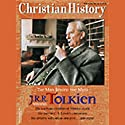 Christian History Issue #78: J.R.R. Tolkien (       UNABRIDGED) by  Hovel Audio Narrated by Kate Reading