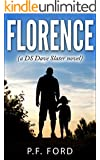 Florence (DS Dave Slater Mystery Novels Book 3)