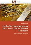 echange, troc Jerome Maisonnet - Etude D'Un Micro-Gyrometre Deux Axes a Poutre Vibrante En Silicium