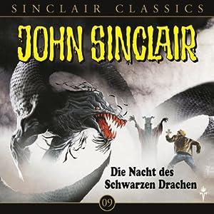 Die Nacht des schwarzen Drachen (John Sinclair Classics 9) Hörspiel