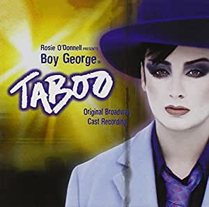 Taboo (2003 Original Broadway Cast)