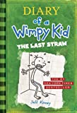 img - for The Last Straw (Diary of a Wimpy Kid, Book 3) book / textbook / text book