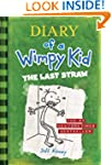 The Last Straw (Diary of a Wimpy Kid,...