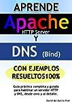 Aprende DNS y APACHE con ejercicios r...