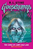 R. L. Stine The Curse of Camp Cold Lake (Goosebumps (Pb Unnumbered))