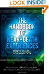 The Handbook of Near-Death Experience...