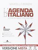 L'agenda di italiano. Grammatica e scrittura-Comunicazione e lessico-L'agenda delle competenze. Con e-book. Con espansione online. Per le Scuole superiori
